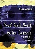 Dead Girls Dont Write Letters