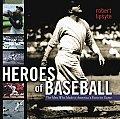 Heroes of Baseball (06 Edition)