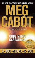 1800whereryou 02 Code Name Cassandra