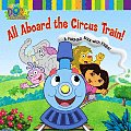 All Aboard the Circus Train A Foldout Book with Flaps