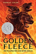 The Golden Fleece: And the Heroes Who Lived Before Achilles Cover