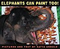 Elephants Can Paint Too!