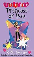 Truth Or Dare Princess Of Pop