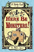 Here Be Monsters! (Ratbridge Chronicles #01) Cover
