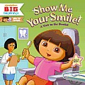 Dora the Explorer #11: Show Me Your Smile!: A Visit to the Dentist Cover