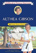 Althea Gibson: Young Tennis Player (Childhood of Famous Americans) Cover