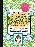 Amelias Longest Biggest Most Fights Ever Family Reunion