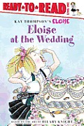 Eloise at the Wedding (Kay Thompson's Eloise)