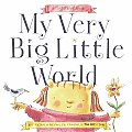 My Very Big Little World: A Sugarloaf Book