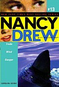 Nancy Drew: Girl Detective #13: Trade Wind Danger