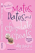 Mates Dates & Chocolate Cheats