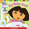Dora The Explorer 13 Big Sister