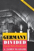 Germany Divided: From the Wall to Reunification