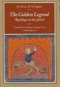 Golden Legend Volume 2 Readings on the Saints