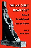 Ancient Near East Vol.1 an Anthology (Princeton Studies on the Near East)