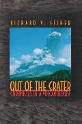 Out Of The Crater Chronicles Of A Volcan