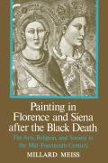 Painting Florence and Siena After the Black Death: The Arts, Religion, and Society in the Mid-Fourteenth Century Cover