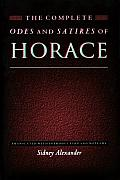 The Complete Odes and Satires of Horace: (Lockert Library of Poetry in Translation) Cover