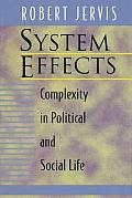 System Effects Complexity in Political & Social Life