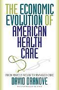 Economic Evolution Of American Health Ca