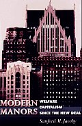 Modern Manors Welfare Capitalism Since the New Deal