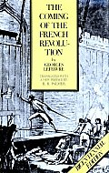 The Coming of the French Revolution: With a New Preface by R.R. Palmer (Princeton Paperbacks)