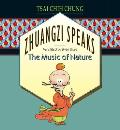 Zhuangzi Speaks : the Music of Nature (92 Edition)