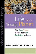 Life On A Young Planet The First Three
