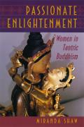 Passionate Enlightenment: Women in Tantric Buddhism (Mythos) Cover