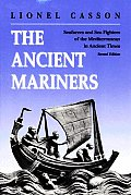 Ancient Mariners Seafarers & Sea Fighters of the Mediterran