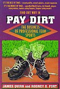 Pay Dirt : the Business of Professional Team Sports (92 Edition)
