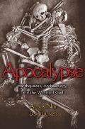 Apocalypse: Earthquakes, Archaeology, and the Wrath of God