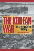 Korean War : an International History (95 Edition)