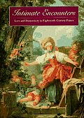 Intimate Encounters: Love and Domesticity in Eighteenth-Century France Cover
