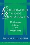 Cooperation Among Democracies (95 Edition) Cover