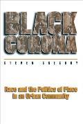 Black Corona Race & The Politics Of Plac
