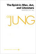 Collected Works of C G Jung Volume 15 Spirit in Man Art & Literature