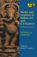 Bollingen Series #0006: Myths and Symbols in Indian Art and Civilization