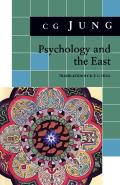 Bollingen Series #0438: Psychology and the East: (From Vols. 10, 11, 13, 18 Collected Works) Cover