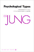 Collected Works of C.G. Jung #06: Collected Works of C.G. Jung, Volume 6: Psychological Types