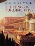 A History of Building Types (A.W. Mellon Lectures in the Fine Arts)