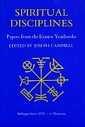 Papers from the Eranos Yearbooks Eranos 4 Spiritual Disciplines
