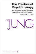 Collected Works of C.G. Jung, Volume 16: Practice of Psychotherapy