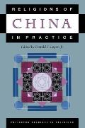 Religions of China in Practice (Princeton Readings in Religions)