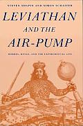 Leviathan & the Air Pump Hobbes Boyle & the Experimental Life