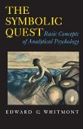 Symbolic Quest Basic Concepts of Analytical Psychology Expanded Edition