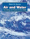 Air & Water The Biology & Physics of Lifes Media
