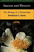 Insects & Flowers The Biology Of A Partn
