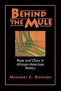 Behind the Mule : Race and Class in African-american Politics (94 Edition)