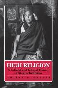 High Religion: A Cultural and Political History of Sherpa Buddhism (Princeton Studies in Culture/Power/History)